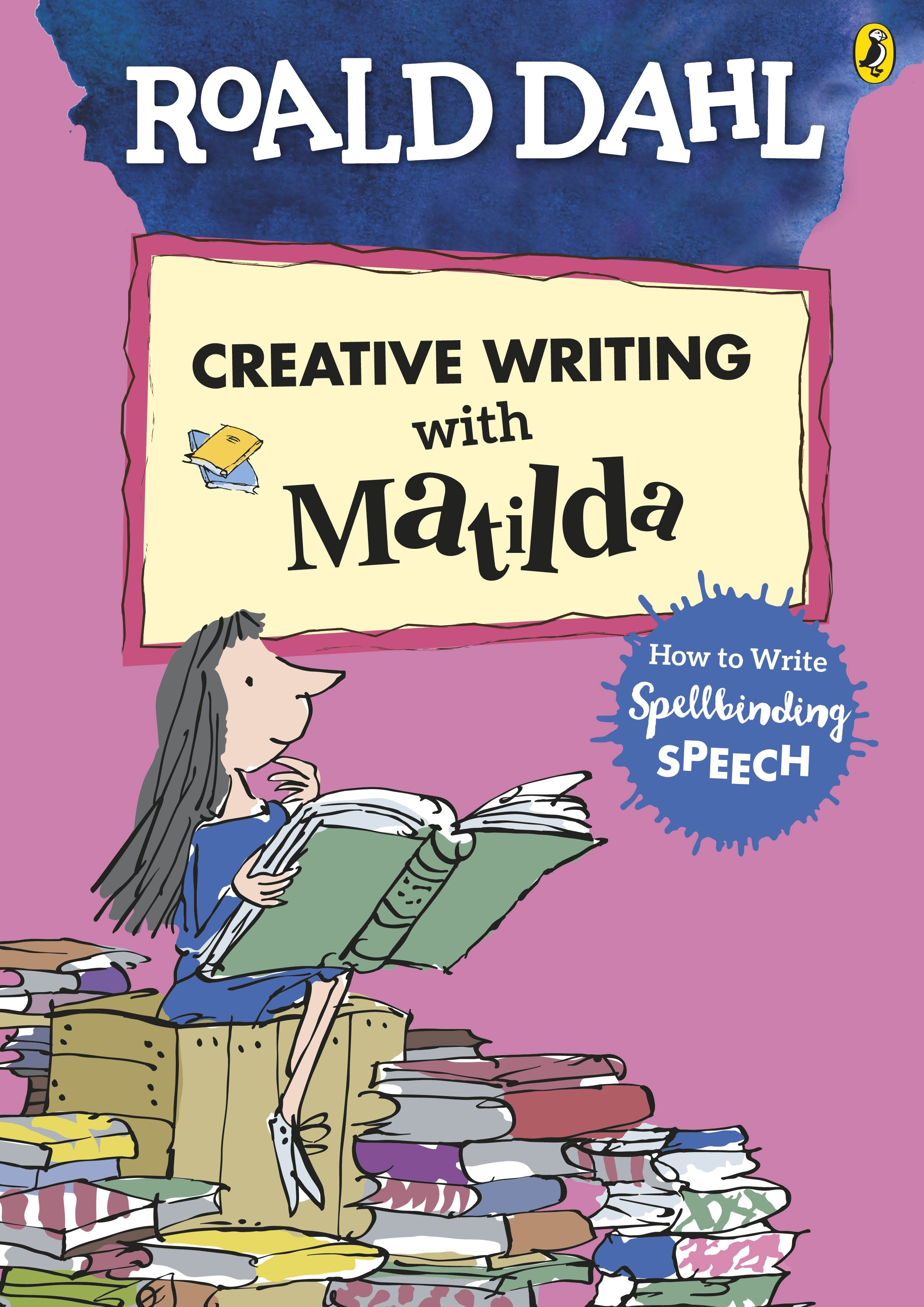 Roald Dahl S Creative Writing With Matilda By Quentin