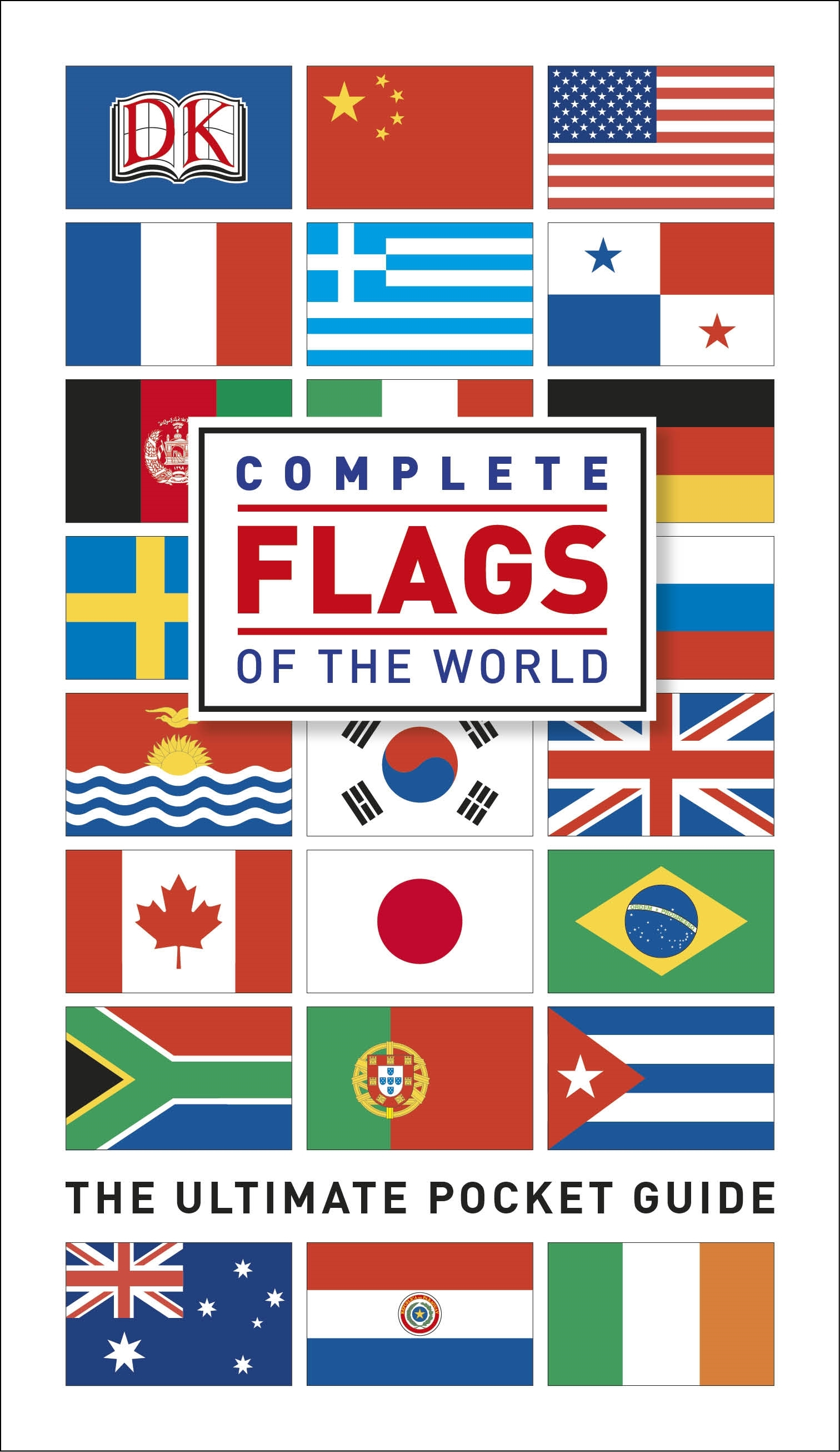 Complete Flags Of The World The Ultimate Pocket Guide By