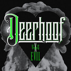 Deerhoof vs Evil