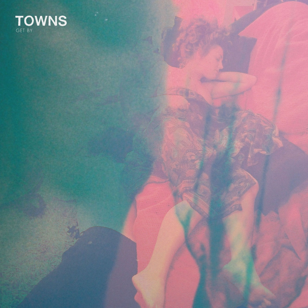 Album Review Towns Get By