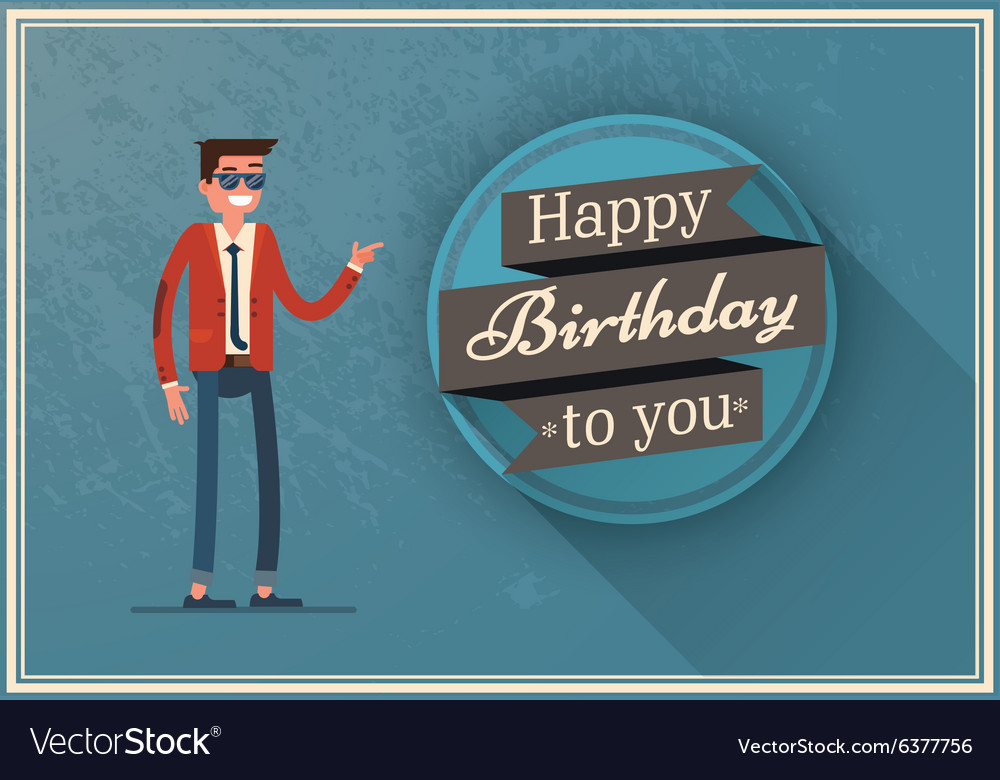 Birthday Card With A Happy Man Royalty Free Vector Image