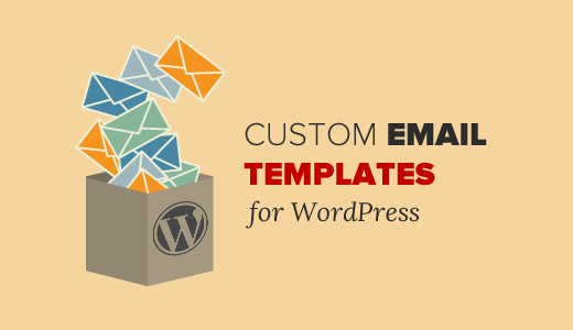 Custom WordPress Email Templates