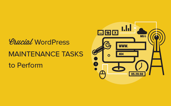 Crucial WordPress maintenance tasks to perform regularly