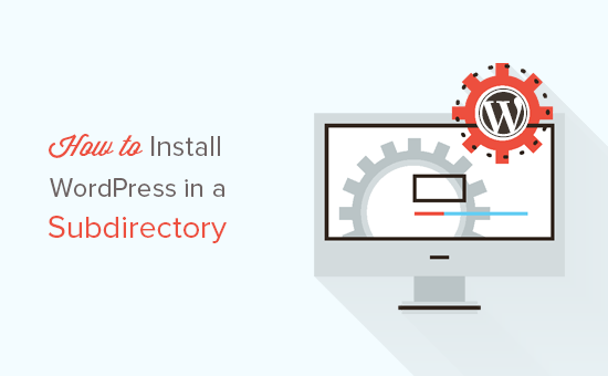 Install WordPress in subdirectory