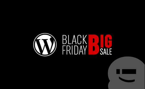 Black Friday / Cyber Monday 2017 WordPress Deals