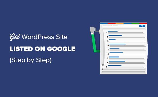 Zorg dat je WordPress-site wordt vermeld op Google