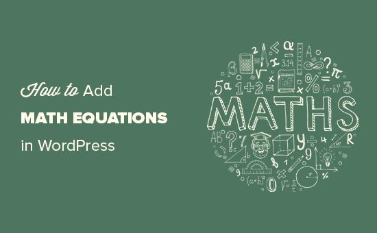 Menulis persamaan matematika di WordPress