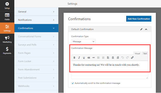 Editing the confirmation message that users see after submitting the form