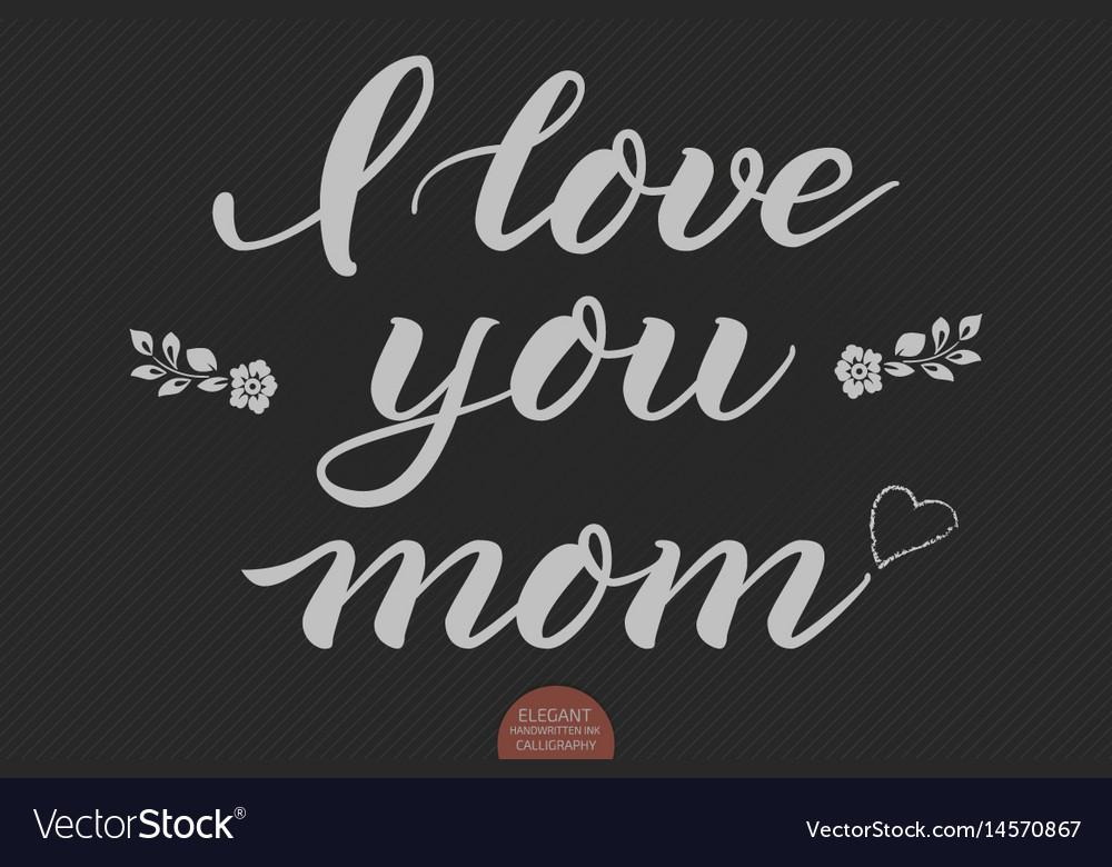 Download 32++ Gambar Tulisan I Love Mom - Gambar Tulisan
