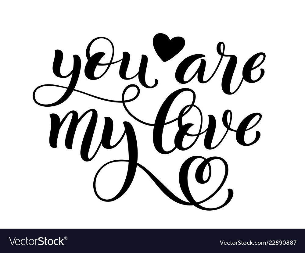 Download You are my love hand written lettering Royalty Free Vector
