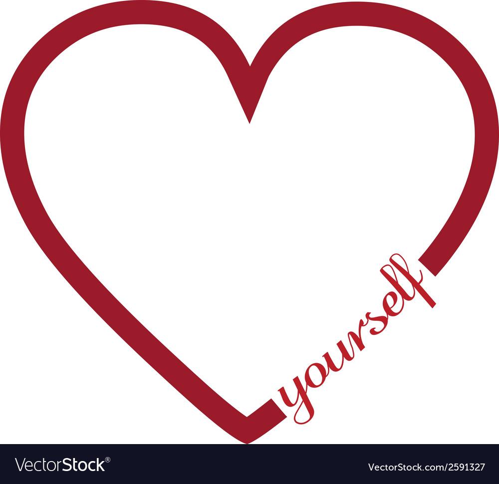 Download Love yourself Royalty Free Vector Image - VectorStock