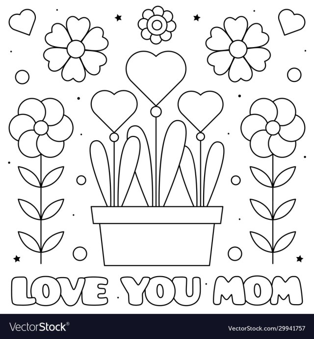 Love you mom coloring page Royalty Free Vector Image