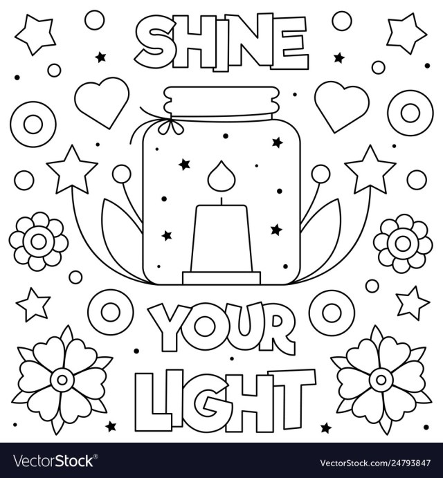 Shine your light coloring page Royalty Free Vector Image