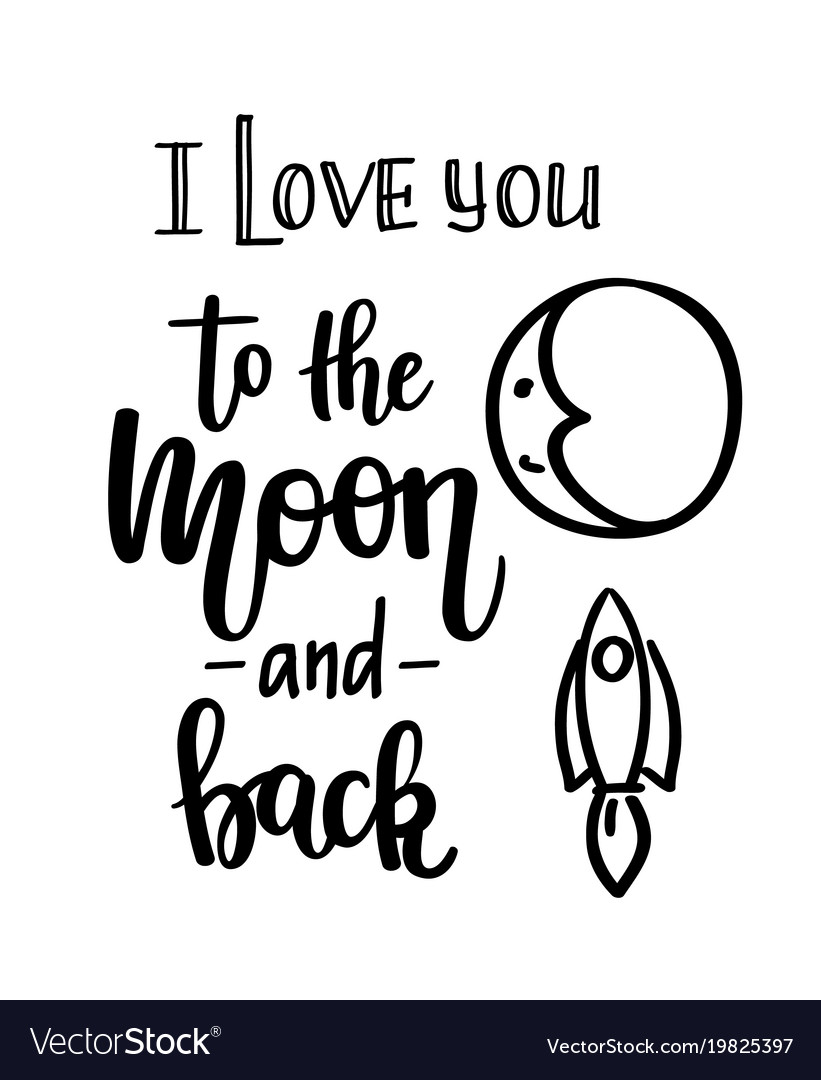 Download I love you to the moon and back calligraphy Vector Image