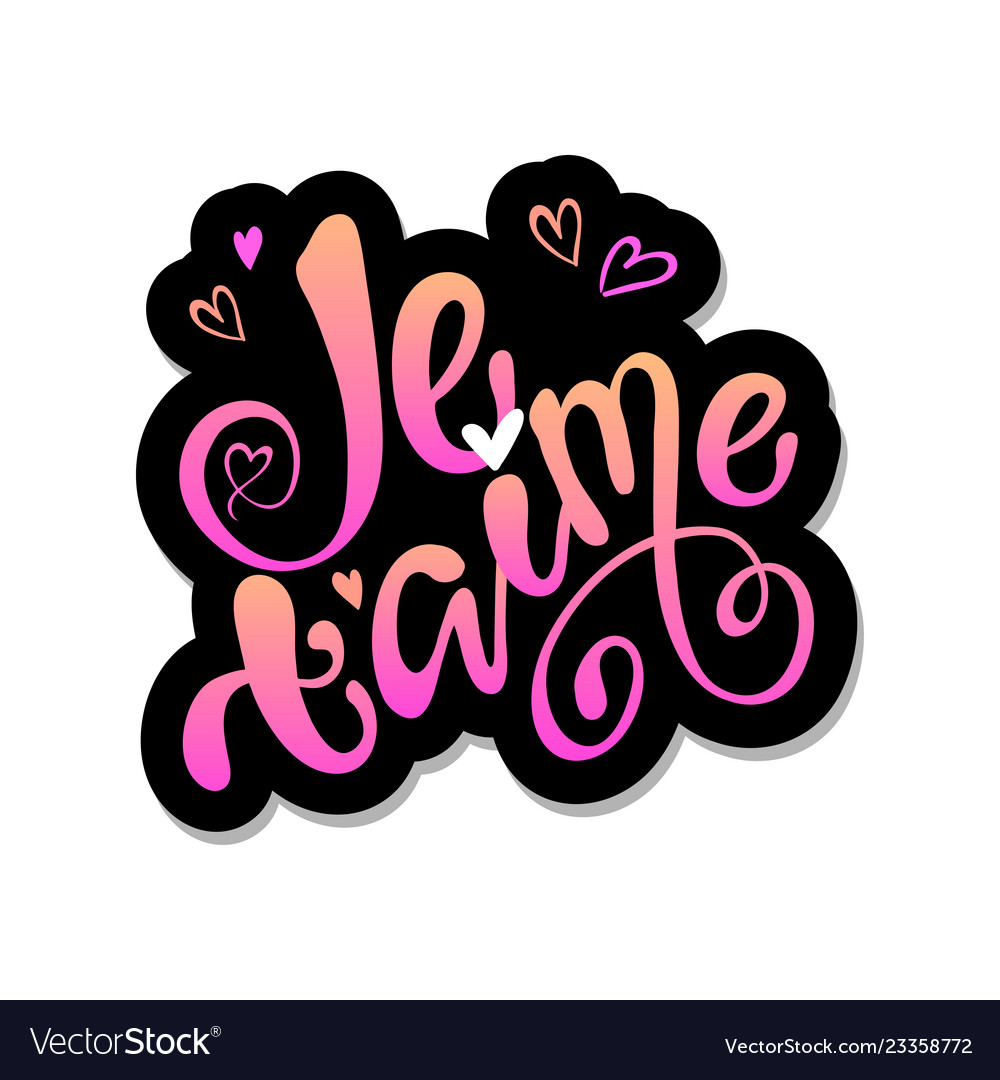 Download Je taime i love you in french- hand lettering Vector Image