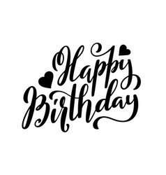 Happy Birthday Calligraphy Vector Images Over 9 900