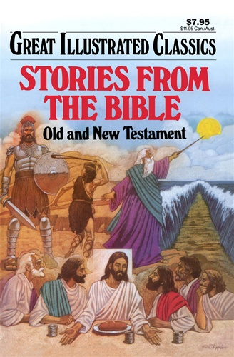 Image result for great illustrated classics stories from the bible