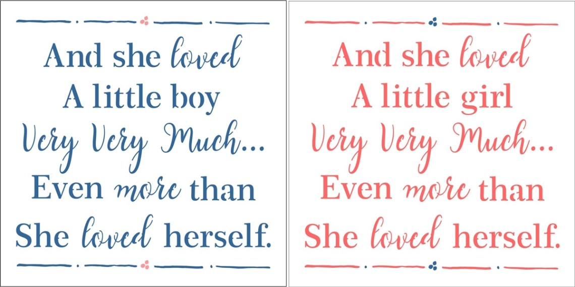 And she loved a little boy or girl very very much... 8 x 8 ...