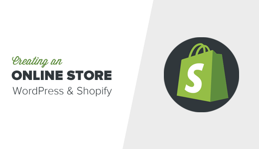 Creating an online store with Shopify and WordPress