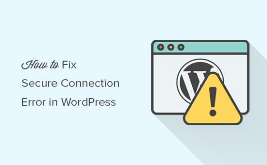 Fixing secure connection error in WordPress