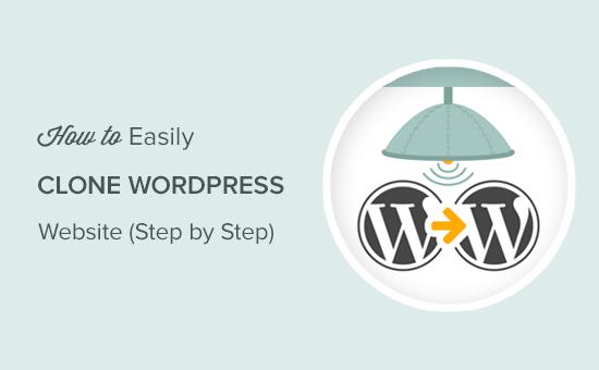 Cloning a WordPress website step by step