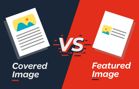 Cover Image vs Featured Image - WordPress Block Editor