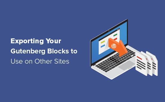 How to export your Gutenberg blocks