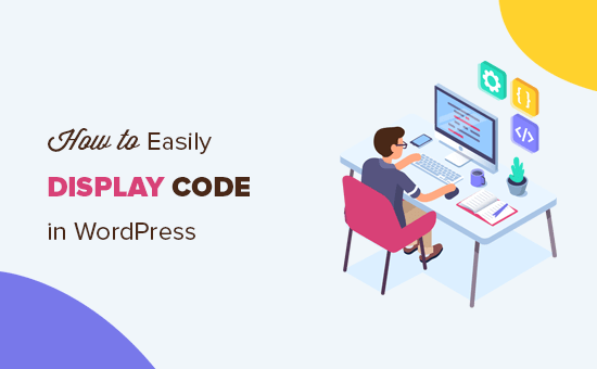 How to easily display code in WordPress posts