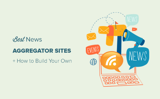 Best News Aggregator Websites and How to Create Your Own