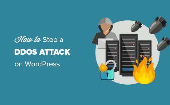 Stopping and preventing a DDOS attack on a WordPress site