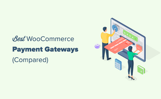 Comparing the best WooCommerce payment gateways