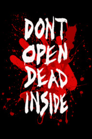 DONT OPEN DEAD INSIDE Shirts. Inspired by AMC's The Walking Dead.