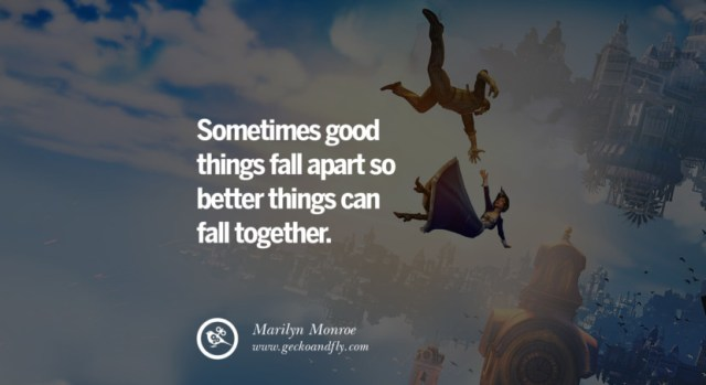 quotes about love Sometimes good things fall apart so better things can fall together. - Marilyn Monroe instagram pinterest facebook twitter tumblr quotes life funny best inspirational