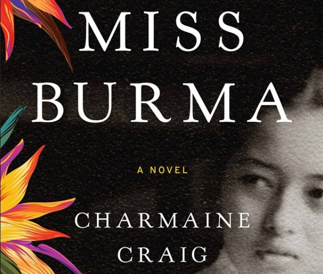 Miss Burma Tells The First Part Of Louisas Story Ending Not Long After The Assassination In A Terrifying Summit With Fellow Karen Rebel Bo Mya