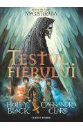 Testul fierului. Seria Magisterium - Holly Black, Cassandra Clare