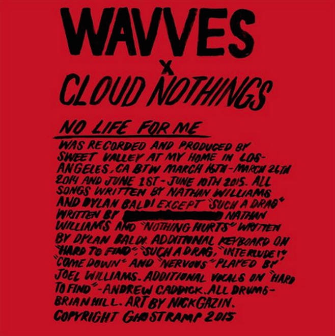 Wavves and Cloud Nothings Release Collaborative LP No Life For Me