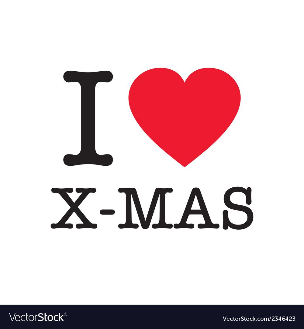 Download I love christmas Royalty Free Vector Image - VectorStock