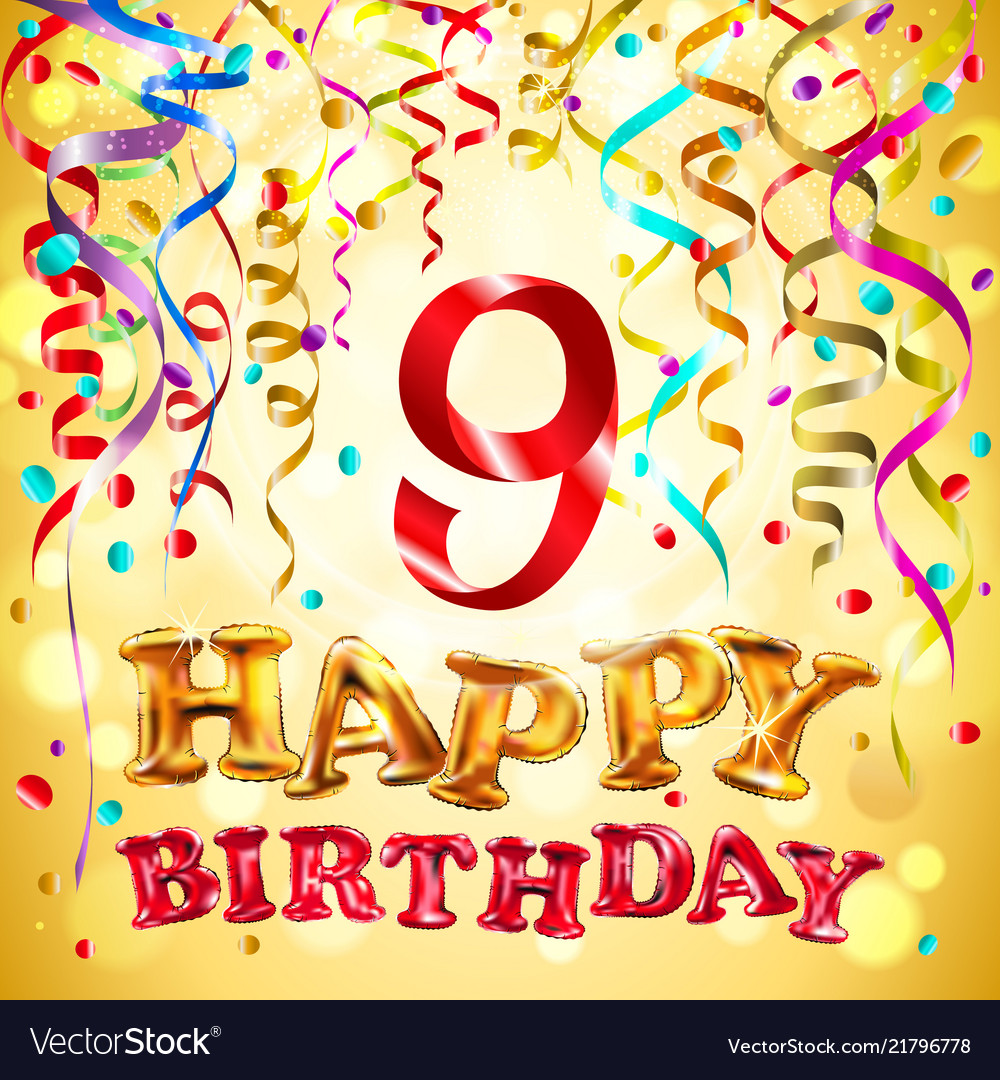 Balloon Happy Birthday Nine Years 9 Colorful Vector Image