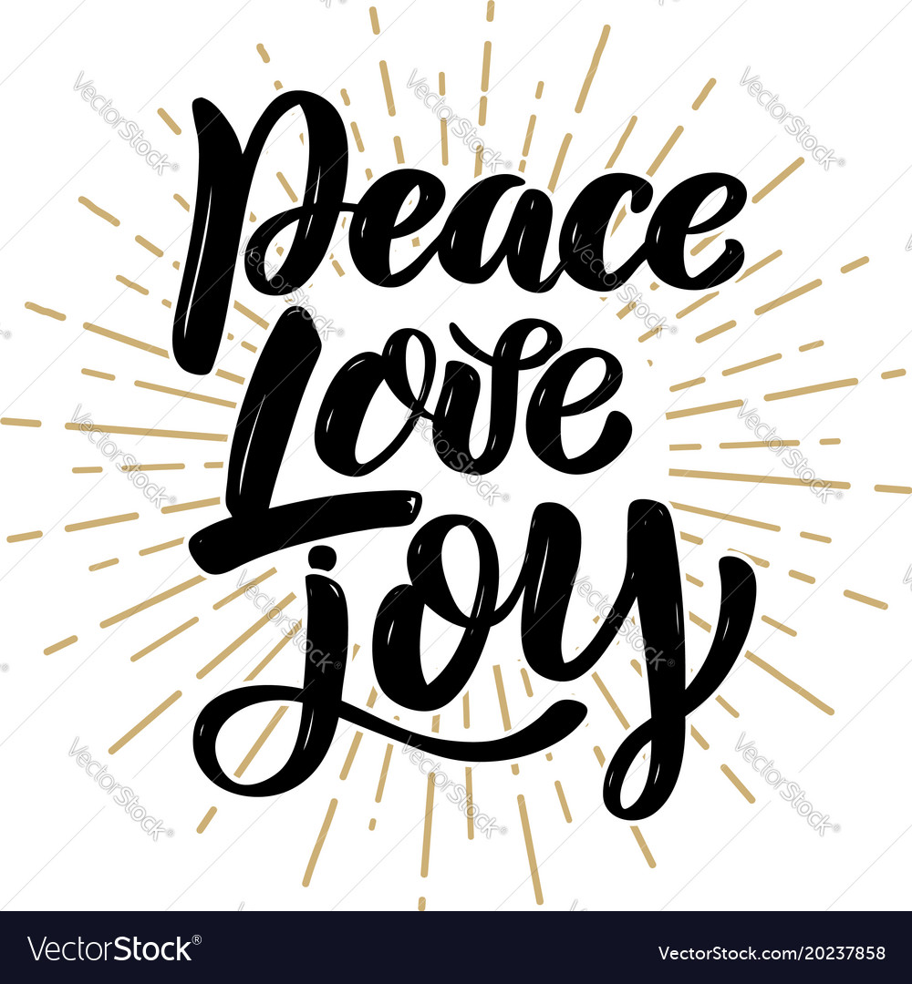Download Peace love joy hand drawn motivation lettering Vector Image