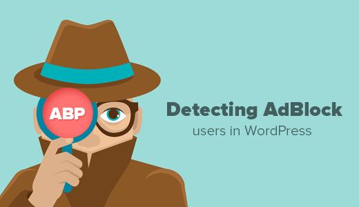 Detect AdBlock Users in WordPress