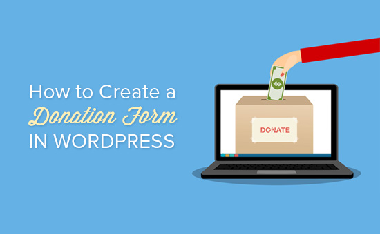 How to Create a WordPress Donation Form