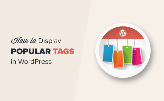 How to display most popular tags in WordPress
