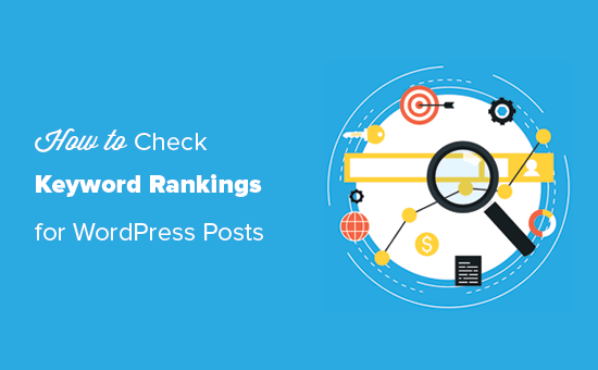Checking WordPress posts ranking for right keywords