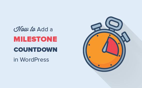Adding a milestone countdown widget in WordPress