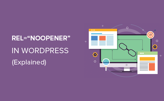 What is rel=noopener in WordPress?