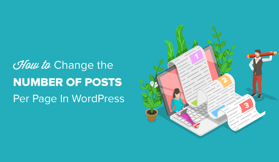 Change the Number of Posts Displayed on Your WordPress Blog Page