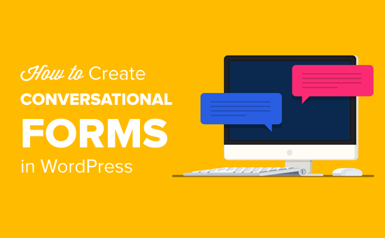 How to Create Conversational Forms in WordPress Easily
