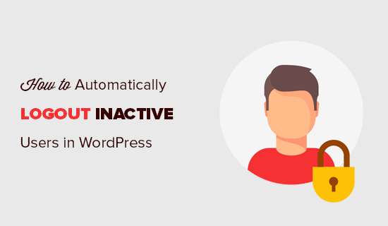 How to automatically logout inactive or idle users in WordPress