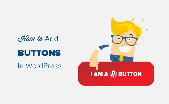 How to Add Call to Action Buttons in WordPress without Code
