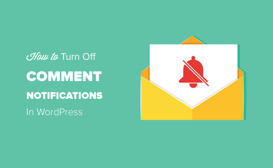 Отключение уведомлений о комментариях в WordPress